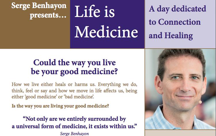 Life Is Medicine